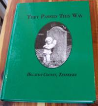 They Passed This Way: Houston County, Tennessee