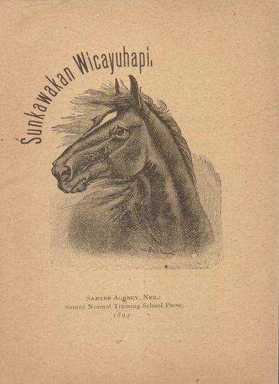 Santee Agency, Neb.: Santee Normal Training School Press. Very Good. 1894. Buff wraps with engraving...