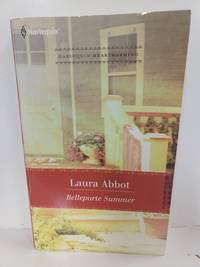 Belleporte Summer by Laura Abbot - Paperback - 2011 - from Fleur Fine Books and Biblio.com