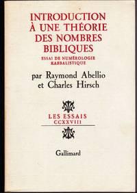 Introduction à une théorie des nombres bibliques.  Essai de numérologie kabbalistique.