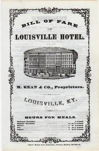 Bill of fare. Louisville Hotel. M. Kean & Co., proprietors