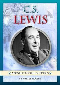 image of C S Lewis: Apostle to the Sceptics