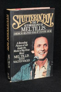 Stutterin' Boy; The Autobiography of Mel Tillis