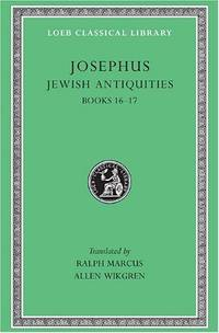Josephus: Jewish Antiquities, Bks.XVI-XVII v. 11 (Loeb Classical Library) by Wikgren, Allen