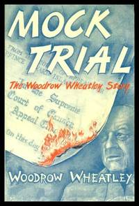 MOCK TRIAL - The Woodrow Wheatley Story
