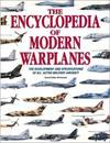 image of The Encyclopedia of Modern Warplanes: The Development and Specifications of All Active Military Aircraft