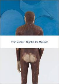 Ryan Gander: Night in the Museum by  Ryan Gander - Paperback - from World of Books Ltd and Biblio.com