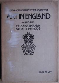 Art In England During The Elizabethan And Stuart Periods.