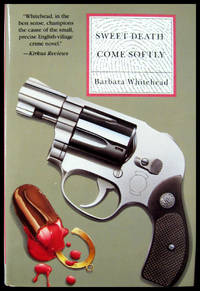 Sweet Death Come Softly by  Barbara Whitehead - from Robert Erwin, Bookseller and Biblio.com