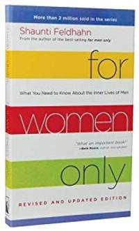 For Women Only: What You Need to Know About the Inner Lives of Men (Paperback)