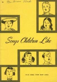 image of Songs Children Like; Folk Songs from Many Lands
