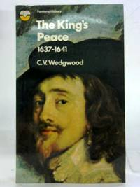 The King's Peace 1637-1641. The Great Rebellion.