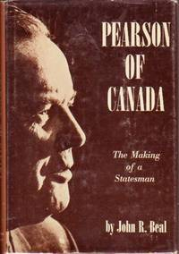 Pearson of Canada:  The Making of a Statesman