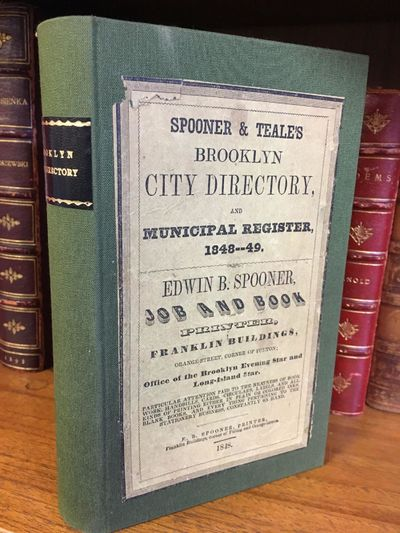 Brooklyn: E. B. Spooner, 1848. First Edition. Hardcover. Octavo, 286, 191 pages; VG; rebound in full...