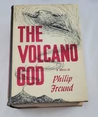 THE VOLCANO GOD - A NOVEL