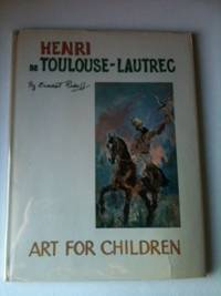 Henri de Toulouse - Lautrec  Art For Children