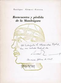 Reencuentro y pérdida de la Mandrágora [inscribed to ambassador, art critic and art collector Alexandros Xydis]