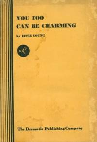 You, Too, Can be Charming - A Comedy in One Act