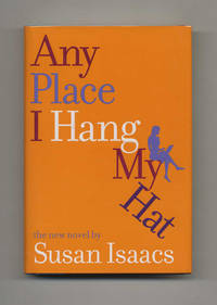 image of Any Place I Hang My Hat  - 1st Edition/1st Printing