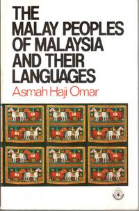 The Malay Peoples of Malaysia and Their Languages