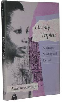 Deadly Triplets  A Theatre Mystery and Journal