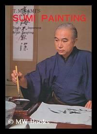 T. Mikami's Sumi painting : study of Japanese brush painting