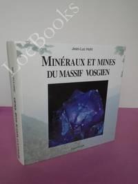 MINERAUX ET MINES DU MASSIF VOSGIEN