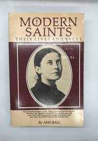 Modern Saints: Their Lives and Faces