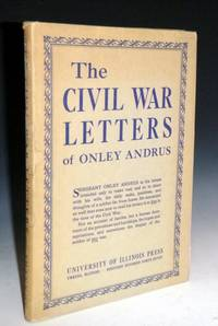 image of The Civil War Letters of Sergeant Onley Andrus(signed)