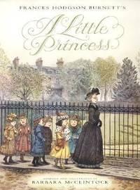A Little Princess : The Story of Sara Crewe
