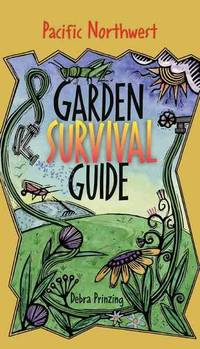 Garden Survival Guide: Pacific Northwest