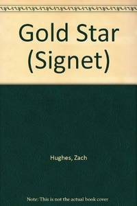 Hughes Zach : Gold Star (Signet)