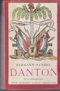 Danton. Mit 19 Abbildungstafeln by Hermann Wendel - First Edition - from Judith Books (SKU: biblio713)