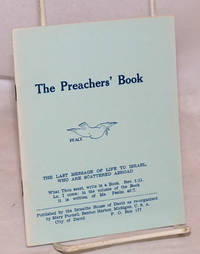 The preachers' book; the last message of life to Israel who are scattered abroad