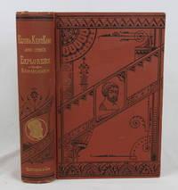 THE LIFE OF DR. ELISHA KENT KANE, AND OF OTHER Distinguished American Explorers [John Charles...
