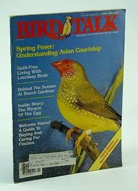 Bird Talk Magazine, April 1989 - Understanding Avian Courtship