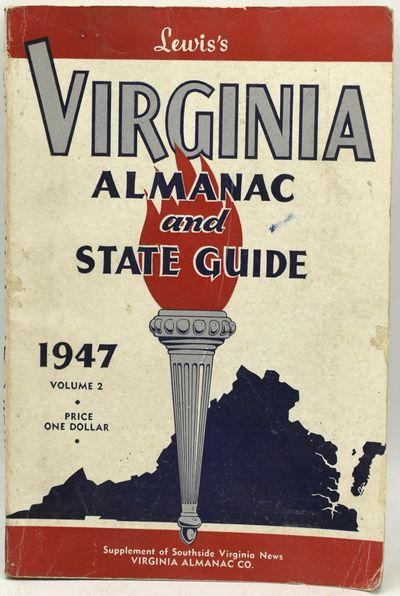 Norfolk, Virginia: The Virginia Almanac Company, 1947. Soft Cover. Good binding. A guide to Virginia...