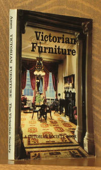 VICTORIAN FURNITURE - ESSAYS FROM A VICTORIAN SOCIETY AUTUMN SYPOSIUM -NINETEENTH CENTURY MAGAZINE VOL. 8, NOS. 3-4