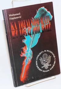 image of Ka Totalnom Ratu Putovanje U Srediste Novog Americkog Stoljeca