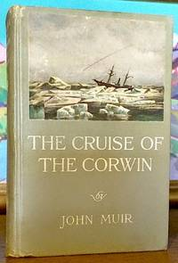The Cruise of the Corwin. Journal of the Arctic Expedition of 1881 in Search of De Long and the Jennette