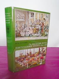 THE STORY OF THE ROYAL HORTICULTURAL SOCIETY 1804-1968 [plus original prospectus]