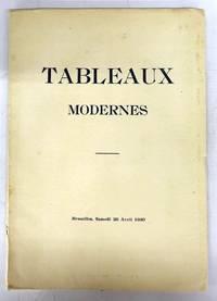 Catalogue de Tableaux Modernes des Ecoles belge, hollandaise, française, etc.
