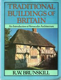 image of Traditional Buildings of Britain: An Introduction to Vernacular Architecture