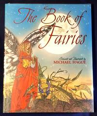 image of THE BOOK OF FAIRIES; Selected and Illustrated by Michael Hague