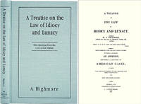 A Treatise on the Law of Idiocy. First American edition from the..