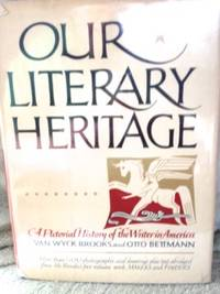 Our Literary Heritage: A Pictorial History of the Writer in America