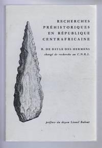Recherches Prehistoriques en Republique Centrafricaine
