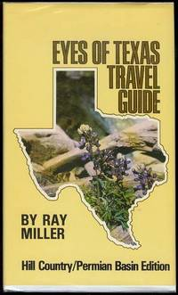 image of Eyes of Texas Travel Guide: Hill Country/Permian Basin Edition