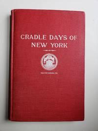 Cradle Days of New York (1609-1825)
