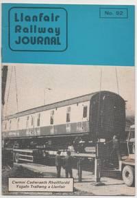 Llanfair Railway Journal No.92 July 1984